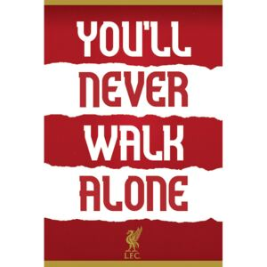 Poster Liverpool FC - You'll Never Walk Alone, (61 x 91.5 cm)
