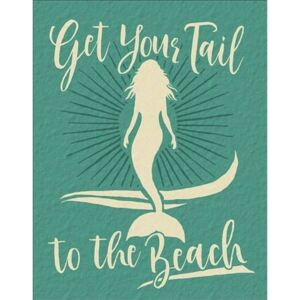 Metal sign Get Your Tail - Mermaid, (31 x 42 cm)