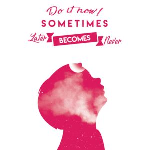 Do it now - Pink, (96 x 128 cm)