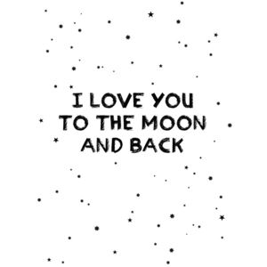 I love you to the moon and back, (96 x 128 cm)