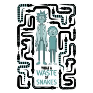 Art Poster Rick and Morty - Waste of snakes
