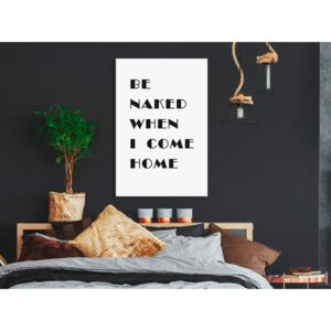 Canvas Print For Teenagers: Be Naked When I Come Home (1 Part) Vertical