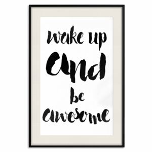 Poster Wake up and Be Awesome [Poster]